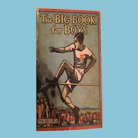 1926 'The Big Book for Boys' Hard Cover Anthology Book