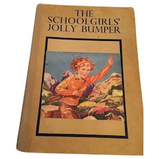 Circa 1930s 'The SchoolGirls' Jolly Bumper Book' Anthology