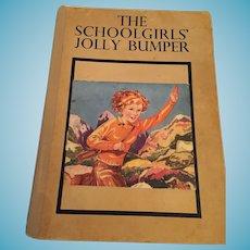 Circa 1930s 'The SchoolGirls' Jolly Bumper Book' Anthology