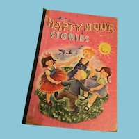 1946 'Happy Hour Stories' Anthology of Children's Stories