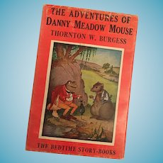 1943  Thornton W. Burgess 'The Adventures of Danny Meadow Mouse' Bedtime Storybook