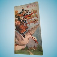 1912 Old Mother Goose ABC Children's Book