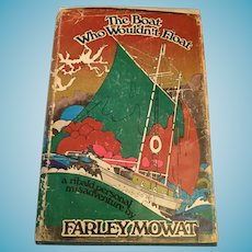 1969 'The Boat Who Wouldn't Float' by Farley Mowat