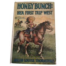 1928 'Honey Bunch: Her First Trip West' Children's Book with Dust Jacket