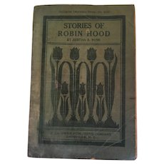 1912 Soft Covered Book 'Stories of Robin Hood' by Betha E. Bush