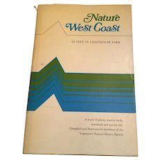 1973 Fully Illustrated Book 'Nature: West Coast' by Vancouver Natural History Society