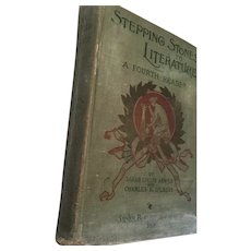 1897 'Stepping Stones to Literature - A Fourth Reader'