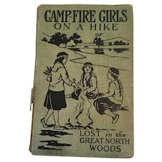 1918 'Campfire Girls on a Hike or Lost in the Great North Woods'