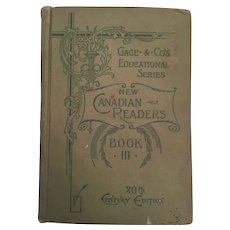 1900 'New Canadian Readers - 20th Century Edition - A Third Reader'