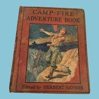 Circa 1922  Hard Cover 'The Camp-Fire Adventure Book',