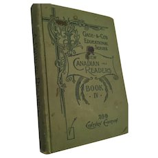 Circa 1900 'New Canadian Readers - 20th Century Edition - Book IV '