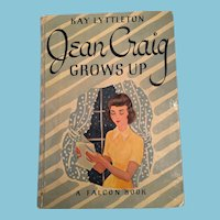 1948  'Jean Craig, Grows Up' Falcon Book for Girls
