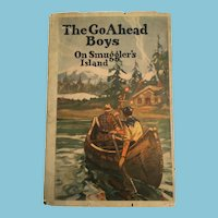 1916 'The Go Ahead Boys: On Smuggler's island' Hard Cover Book