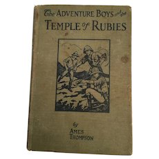 1928 'The Adventure Boys and The Temple of Rubies' Hard Cover Book
