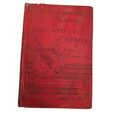 1886 'Public School History of England and Canada' with Colored Maps