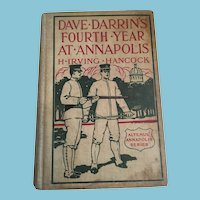 1911 'Dave Darrin's Fourth Year at Annapolis'  by H. Irving Hancock