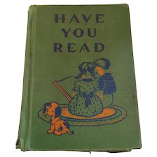 1946 Illustrated 'Have You Read' Hardcover Reader