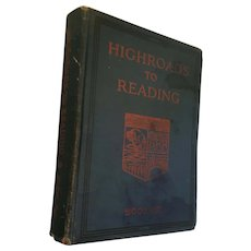 1947 illustrated 'Highroads to Reading' Hardcover Reader