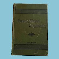 1899 'The Public School Grammar' Hardcover Textbook