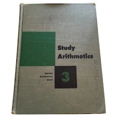 1940s -50s 'Study Arithmetics - Book 3' Illustrated Hardcover Textbook