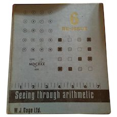 1940s -50s 'Seeing Through Arithmetic - 6' Hardcover Textbook