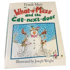 1984 'What-a-Mess and the Cat-Next-Door' Hardcover Book