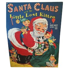 """1952 'Fuzzy Wuzzy Picture Story Book' """"Santa Claus and the Lost Little Kitten"""""""