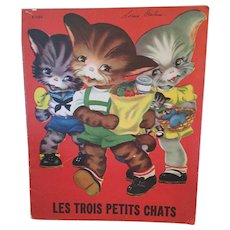 1942 'Les Trois Petits Chats' (Three Little Cats) Children's Picture Story Book