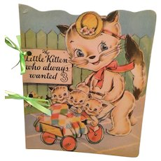 1942 'The Little Kitten Who Always Wanted 3' Picture Storybook