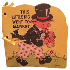 1942 'The Little Pig Went to Market' Picture Storybook