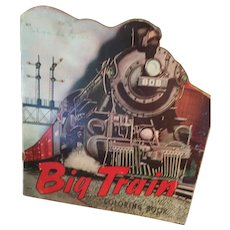 1948 'Big Train' Uncolored Coloring Book