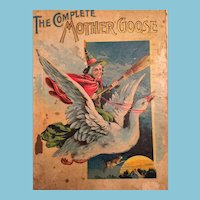 Circa 1890's 'The Complete Mother Goose' by Hurst & Co