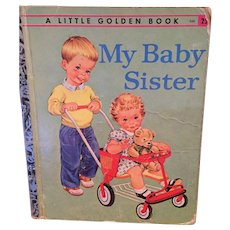 1958 A Little Golden Book 'My Baby Sister'
