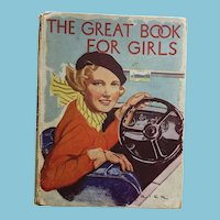 Circa 1920s - 30s Hard Cover 'The Great Book for Girls'