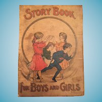 Circa 1890-1900 'Book for Boys and Girls' by Hurst & Co., New York.