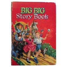 1955 'Big Big Story Book' Hard Covered Children's Book