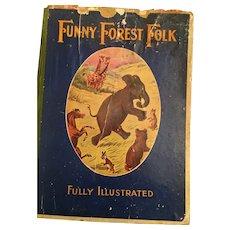 Circa 1910's 'Funny Forest Folk' Children's Book