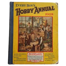 1928 'Every Boy's Hobby Annual'' Hard Cover Book