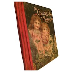 1900 'The Child's Own Magazine' Hardcover Illustrated Anthology