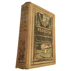 1903 Hard Covered 'Rebecca of Sunnybrook Farm' First Edition
