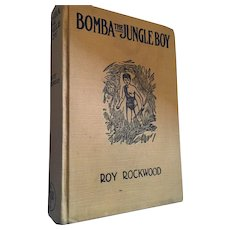 First Edition 1926 'Bomba The Jungle Boy' or 'The Naturalist's Secret'