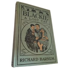 First Edition 1916 'Blackie a Lost Cat - Kneetime Animal Stories'