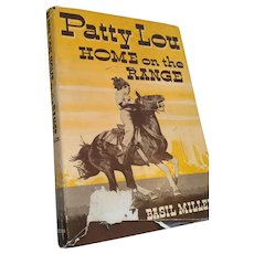 1951 'Patty Lou Home on the Range' Christian Adventure
