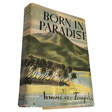 Circa 1940 'Born in Paradise' Hard Cover Book