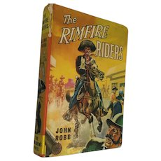 1968 'The Rimfire Riders' hard Cover Boys' Book