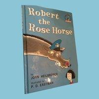 1990 'Robert the Rose Horse' Beginner Book by Joan Heilbroner