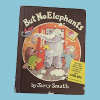 1979 First Edition 'But No Elephants' Parents Magazine Hardcover Book