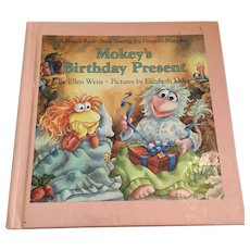 1985 First Edition Fraggle Rock - 'Mokey's Birthday Present' Children's Illustrated Hardcover Book