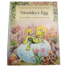 1985 First Edition Fraggle Rock - 'Wembley's Egg' - Children's Illustrated Hardcover Book