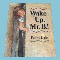 1992 'Wake Up, Mr. B.!' Hardcover Children's Book